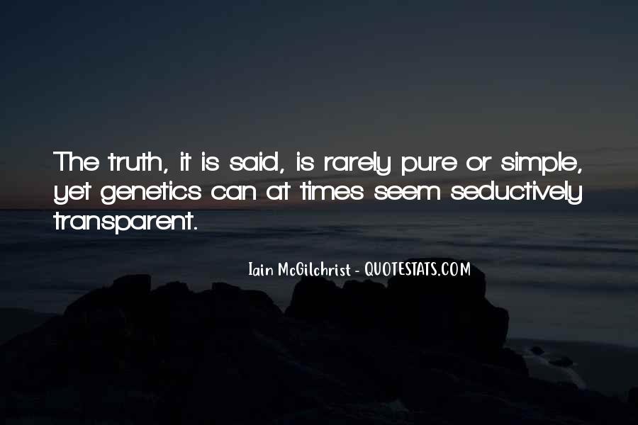 Truth Said Quotes #5330
