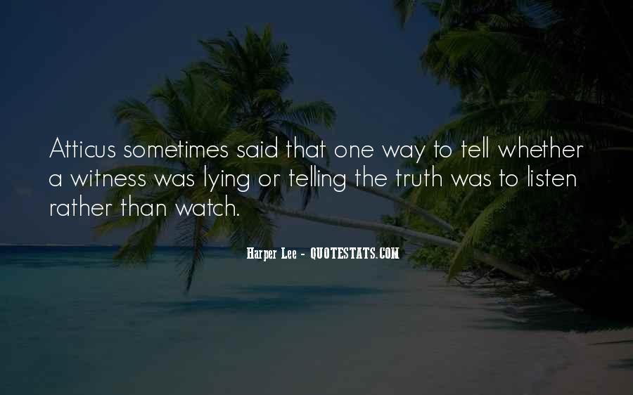Truth Said Quotes #95764