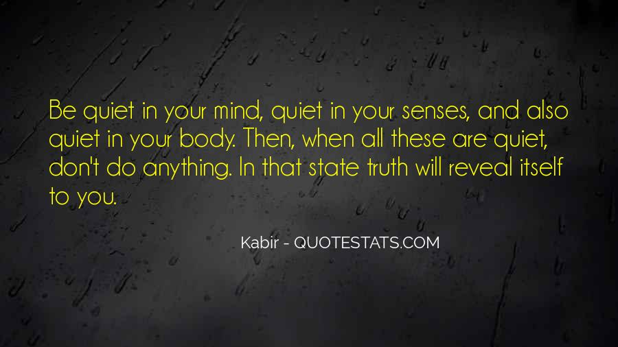 Truth Will Reveal Itself Quotes #1433124