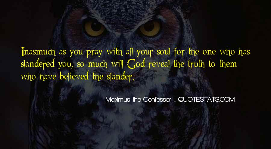 Truth Will Reveal Itself Quotes #150248