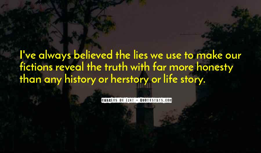 Truth Will Reveal Itself Quotes #266288