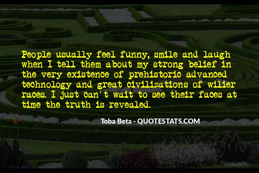 Truth Will Reveal Itself Quotes #449184