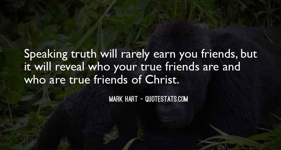 Truth Will Reveal Itself Quotes #449347