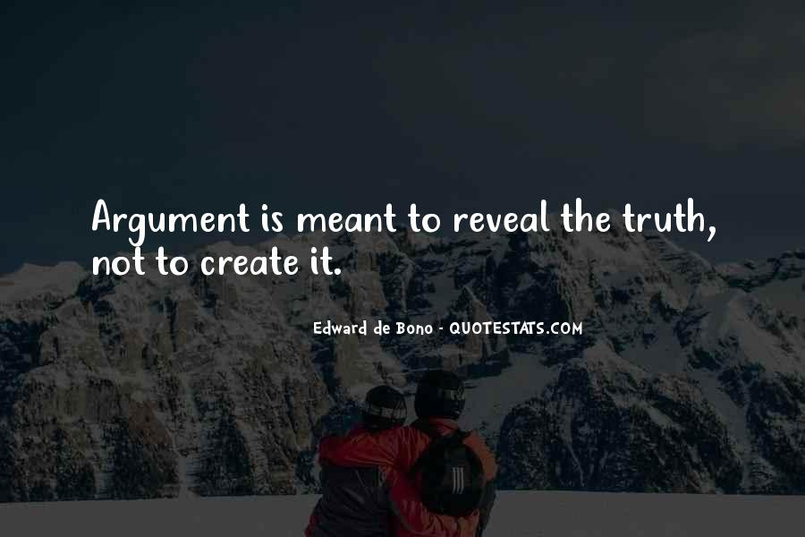 Truth Will Reveal Itself Quotes #488175