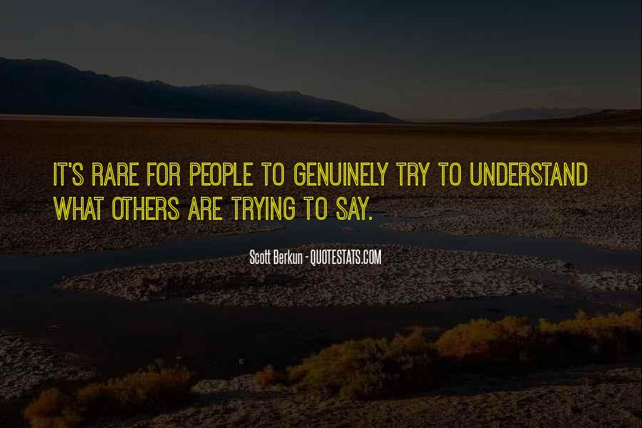 Trying To Understand Others Quotes #1801344