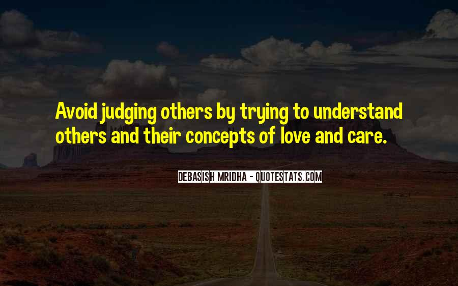 Trying To Understand Others Quotes #1816706