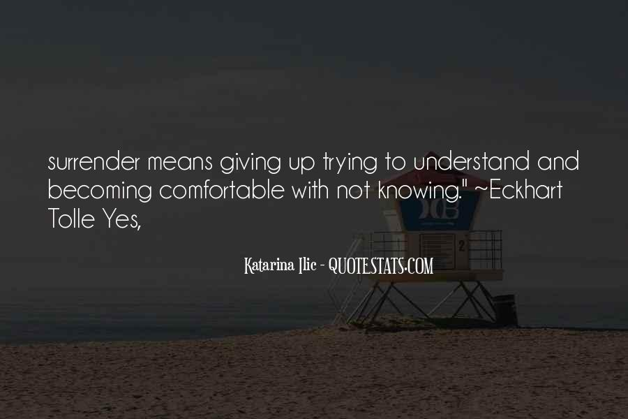 Trying To Understand Others Quotes #208385