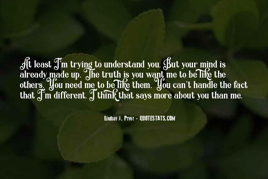 Trying To Understand Others Quotes #878073