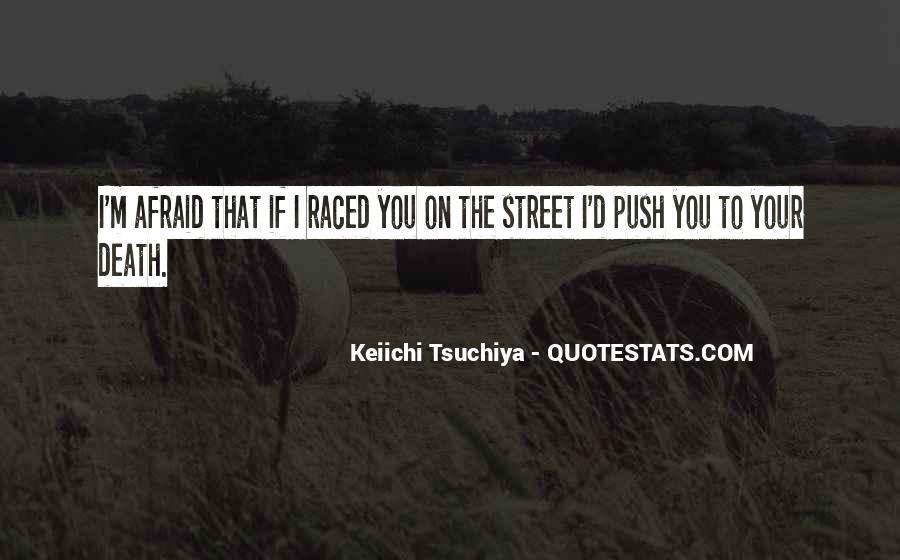 Tsuchiya Quotes #1124802