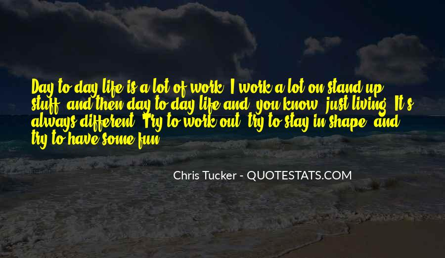 Tucker Max Life Quotes #1118614