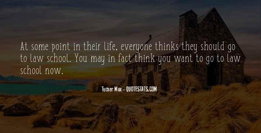 Tucker Max Life Quotes #1121853
