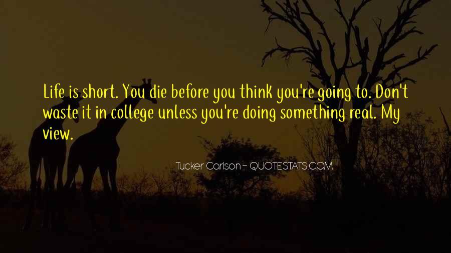 Tucker Max Life Quotes #1191632