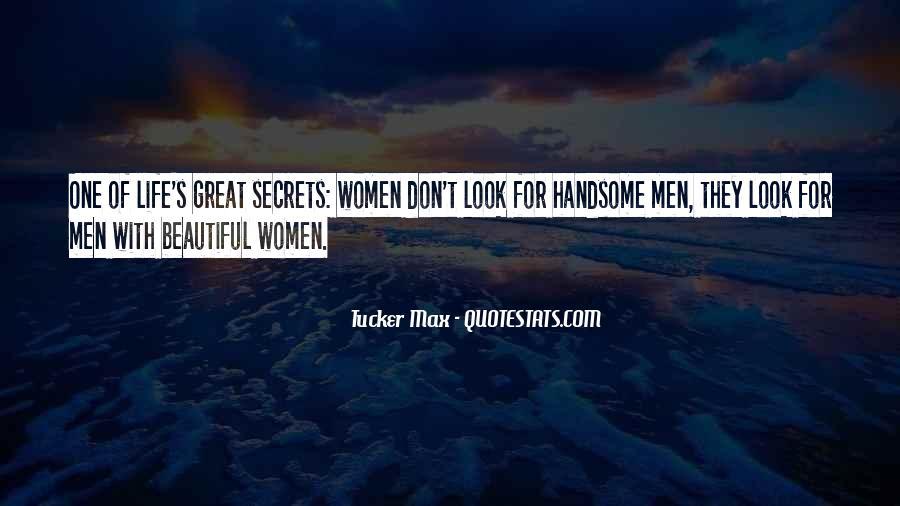 Tucker Max Life Quotes #1261615
