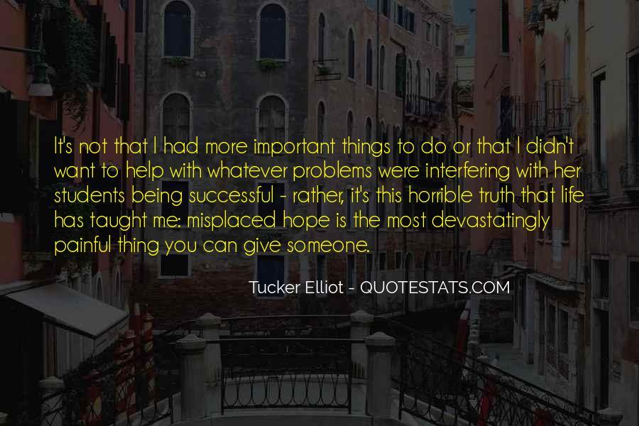 Tucker Max Life Quotes #1369676