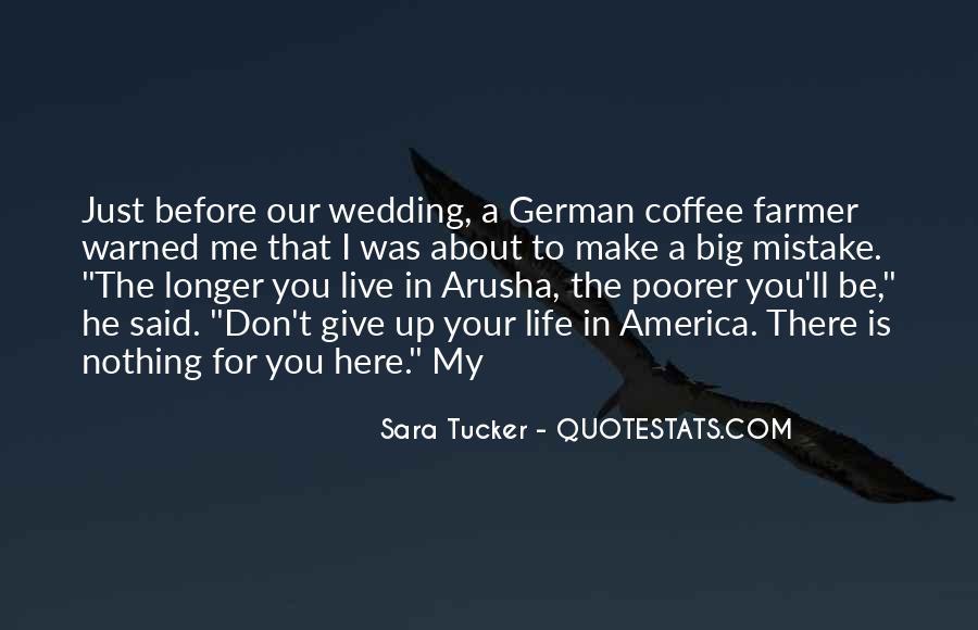 Tucker Max Life Quotes #162495