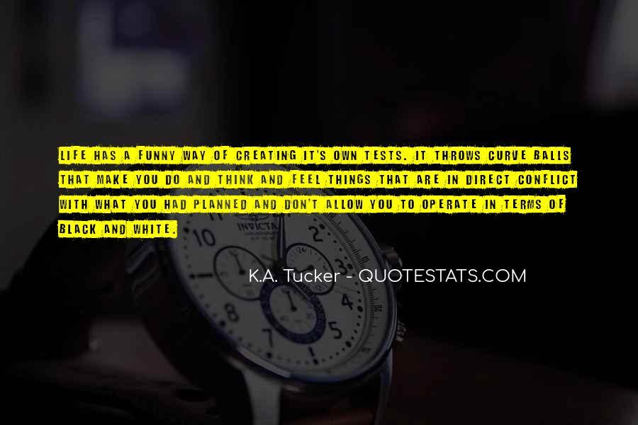 Tucker Max Life Quotes #1829630