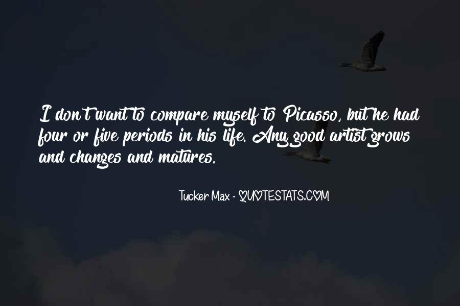 Tucker Max Life Quotes #42901
