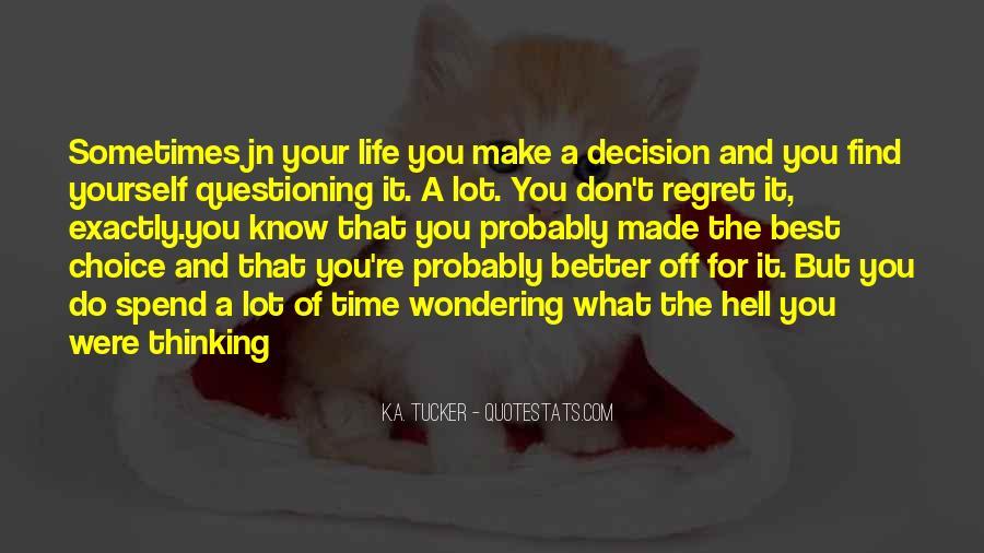 Tucker Max Life Quotes #69150