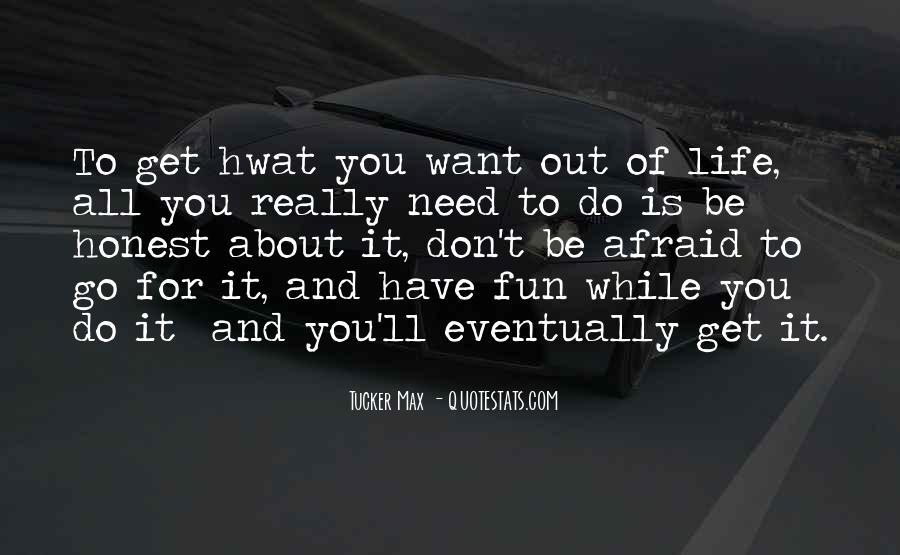 Tucker Max Life Quotes #975855