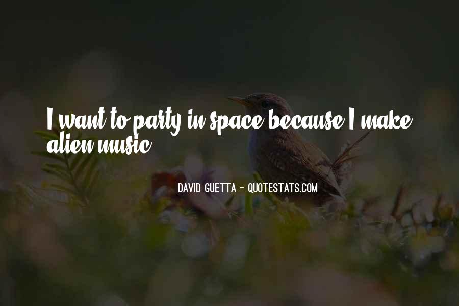 Quotes About David Guetta #1134405