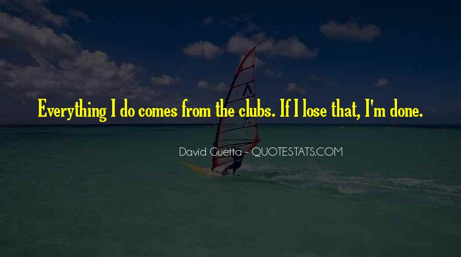 Quotes About David Guetta #1148502