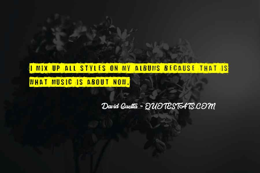Quotes About David Guetta #1397798