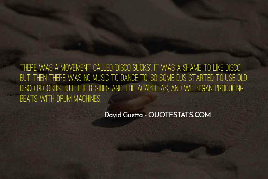 Quotes About David Guetta #466960