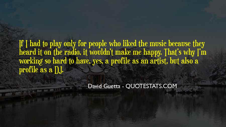 Quotes About David Guetta #556596