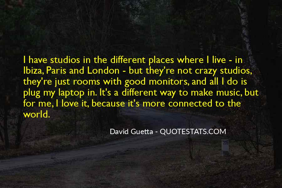 Quotes About David Guetta #908702
