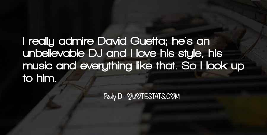 Quotes About David Guetta #93573