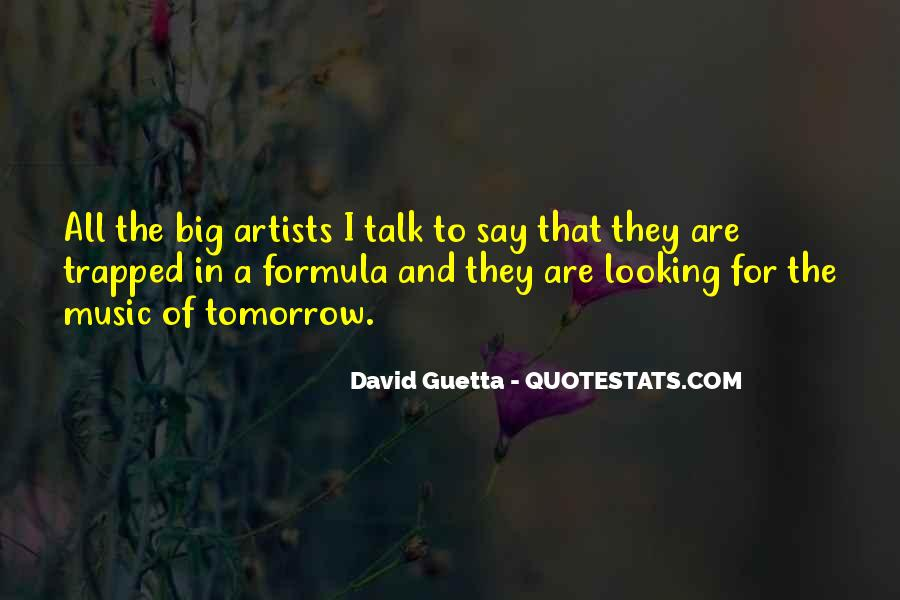 Quotes About David Guetta #977364