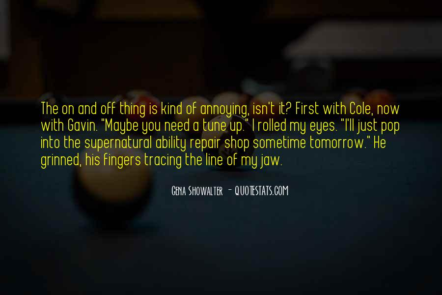 Tune In Tomorrow Quotes #1214690
