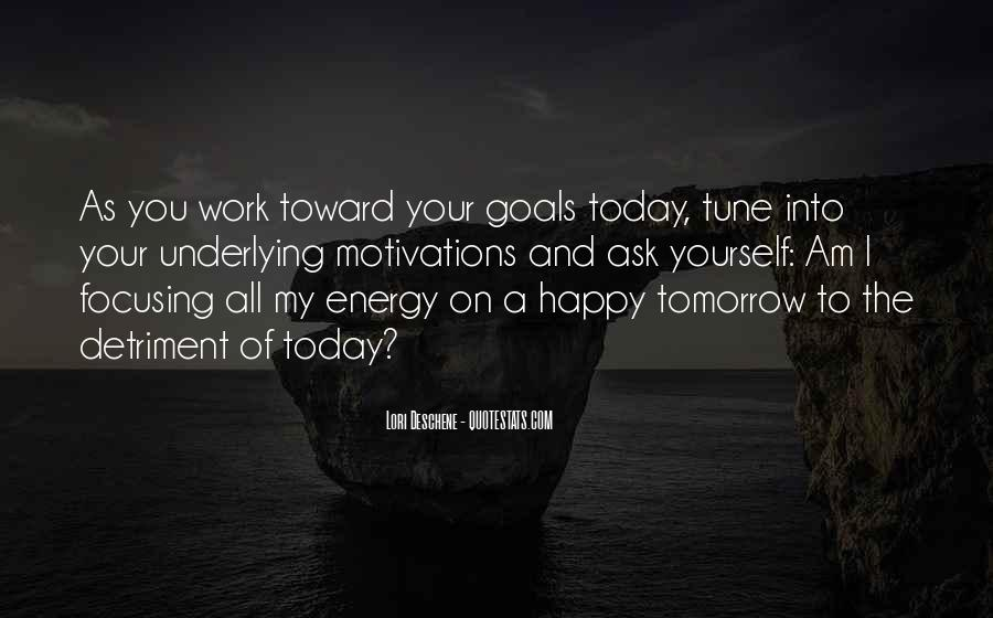 Tune In Tomorrow Quotes #1417305