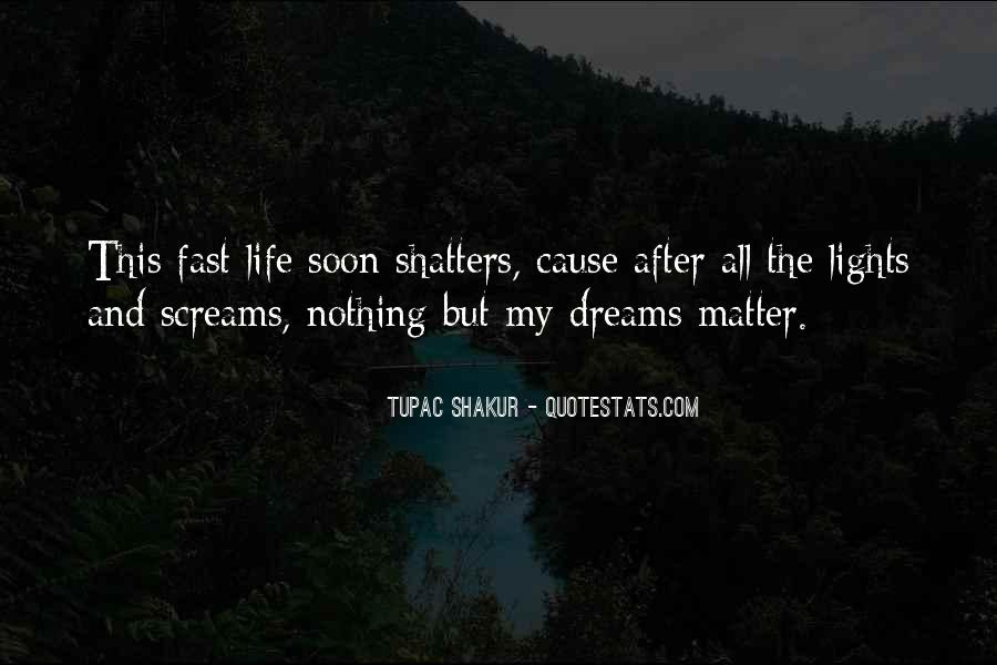 After All Life Goes On Quotes