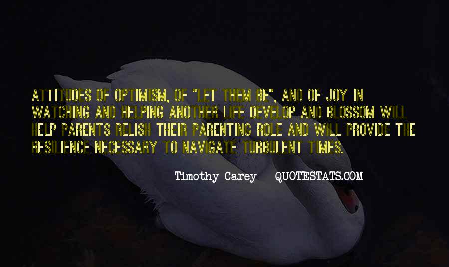 Turbulent Life Quotes #1322363