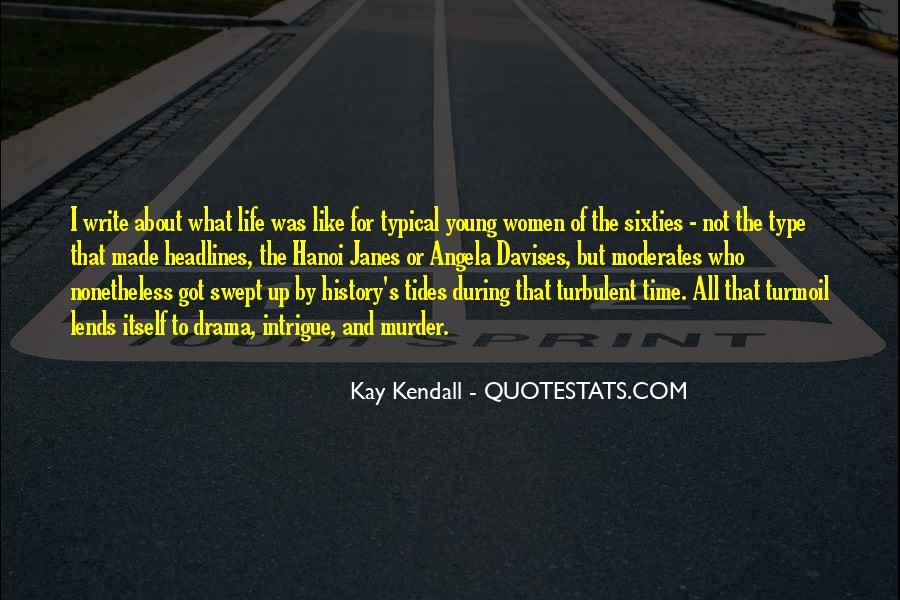 Turbulent Life Quotes #1341871