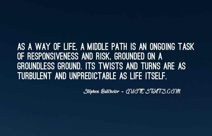 Turbulent Life Quotes #1585170