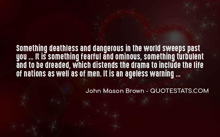 Turbulent Life Quotes #886356