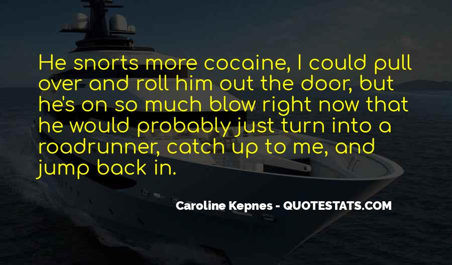 Turn Him On Quotes #18272