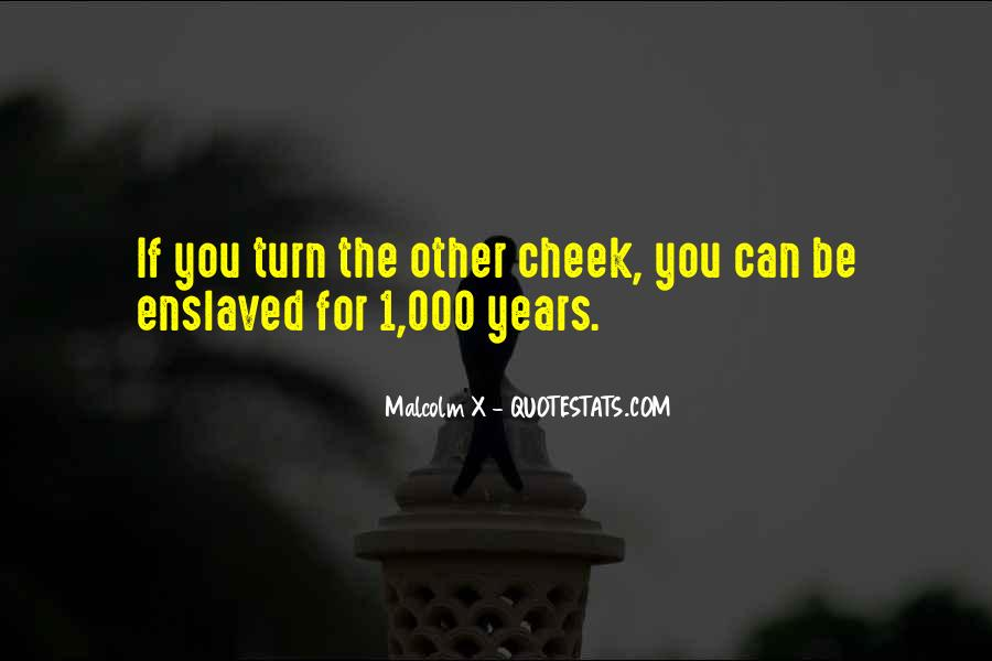 Turn Your Cheek Quotes #1285683