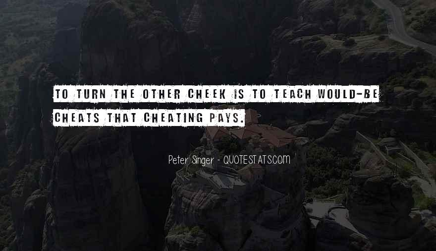 Turn Your Cheek Quotes #1454950