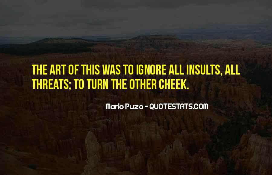 Turn Your Cheek Quotes #1570571
