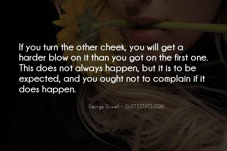 Turn Your Cheek Quotes #1571410