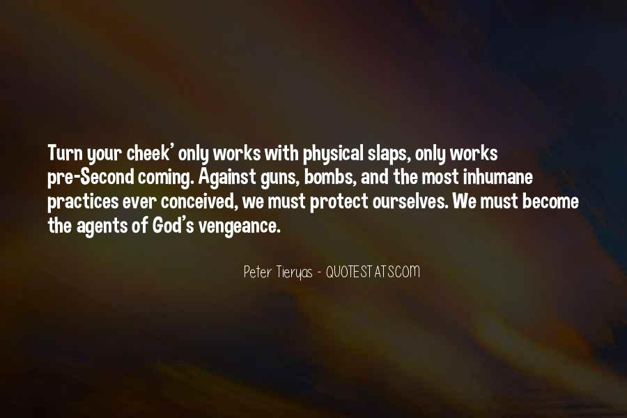 Turn Your Cheek Quotes #206174