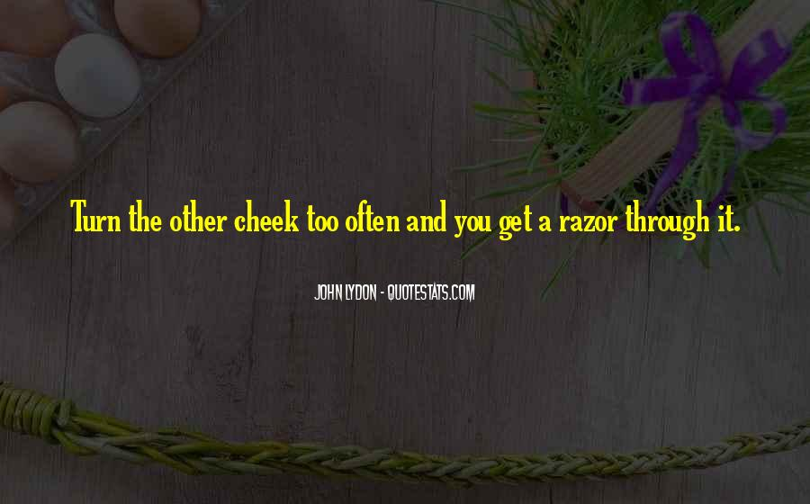Turn Your Cheek Quotes #266827