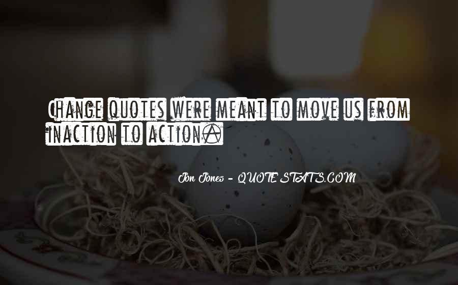 Quotes About Jon Jones #1129295
