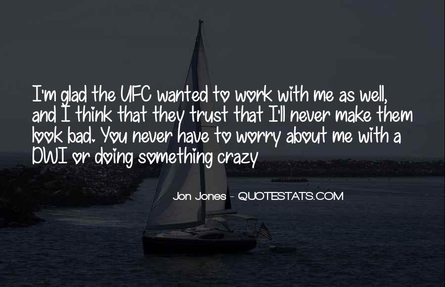 Quotes About Jon Jones #1145777