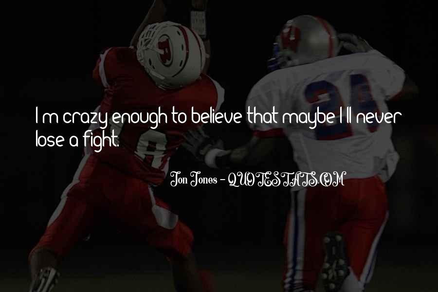 Quotes About Jon Jones #266663
