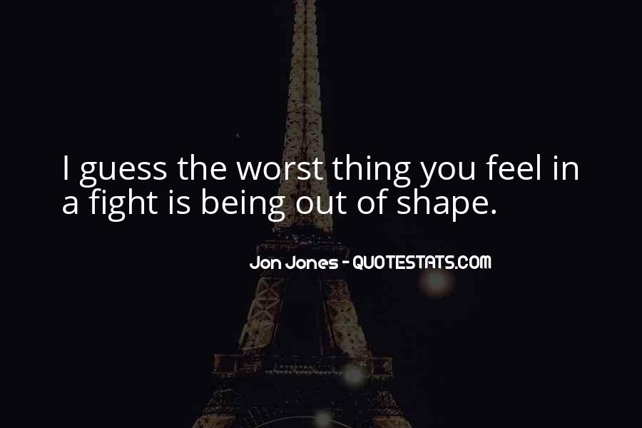 Quotes About Jon Jones #348719