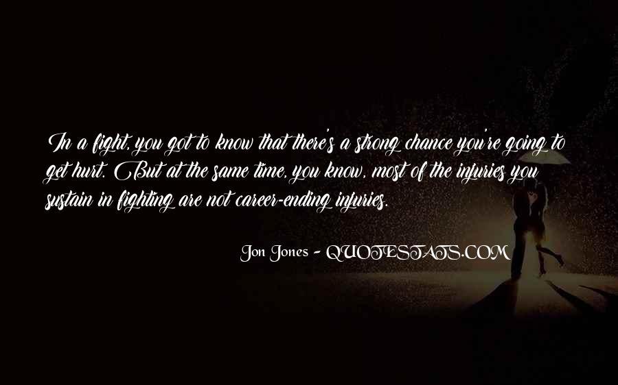 Quotes About Jon Jones #352283